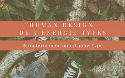 De 5 energietypes van Human Design